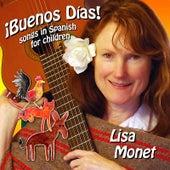 ¡Buenos Días! by Lisa Monet