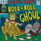 Rock-n-Roll Ghoul by The Mad Tea Party
