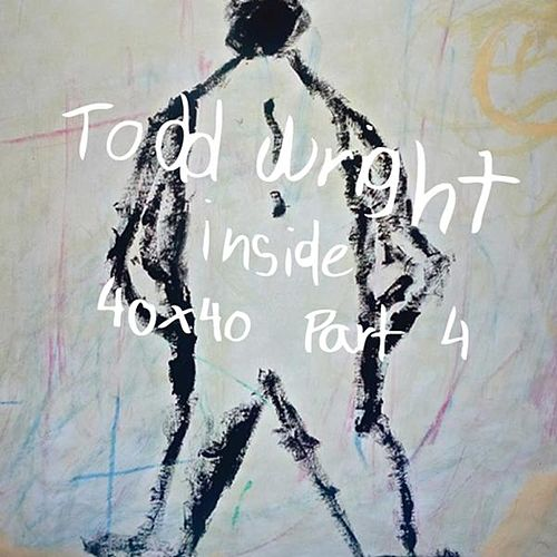 Play & Download Inside by Todd Wright | Napster