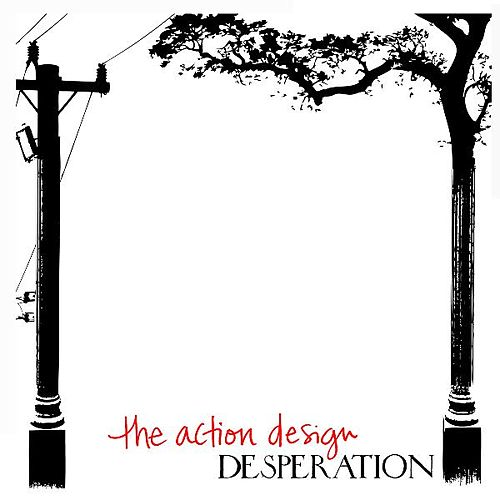 Play & Download Desperation by The Action Design | Napster
