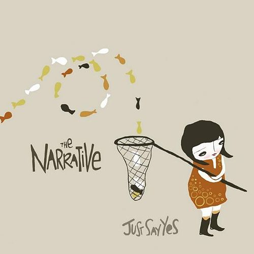 Play & Download Just Say Yes by The Narrative | Napster