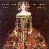 Music From The Court Of Queen Christina Of Sweden by Various Artists