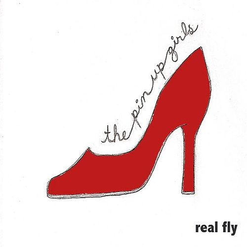 There She Goes...She's Real Fly by The Pin-Up Girls