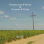 Telephones & Souls & Crosses & Poles by Billy Boyd