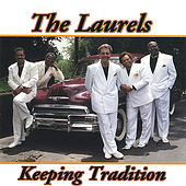 Keeping Tradition by The Laurels