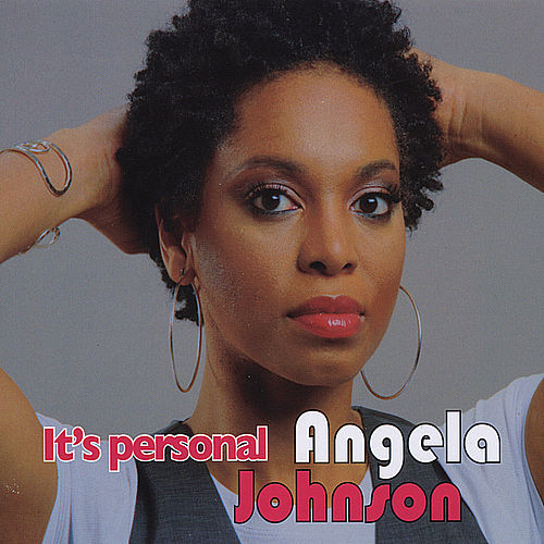 Play & Download It's PERSONAL by Angela Johnson | Napster
