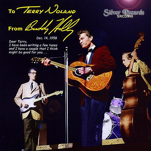To Terry Noland From Buddy Holly by Terry Noland