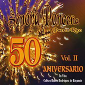 50 Aniversario, Vol.2 by Sonora Poncena