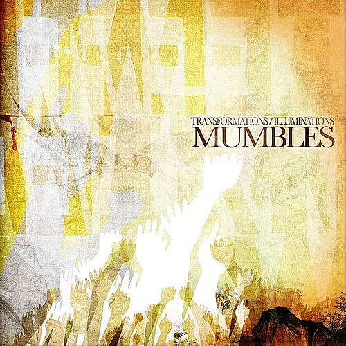 Play & Download Transformations/Illuminations by Mumbles | Napster