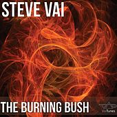 The Burning Bush (VaiTunes #5) by Steve Vai