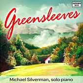 Play & Download Greensleeves and Other Solo Piano Favorites by Michael Silverman | Napster
