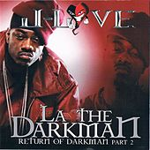 Return Of The Darkman, Vol 2 by La The Darkman