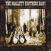 The Mallett Brothers Band by The Mallett Brothers Band