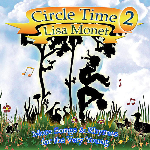 Play & Download Circle Time 2 by Lisa Monet | Napster