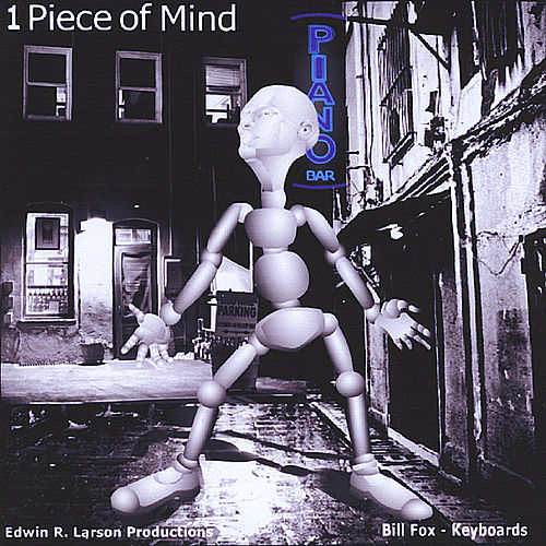 Play & Download 1Piece of Mind by Bill Fox | Napster