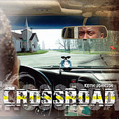 Crossroad by Keith Johnson