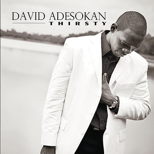 Play & Download Thirsty by David Adesokan | Napster