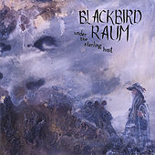 Play & Download Under The Starling Host by Blackbird Raum | Napster