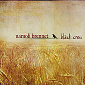Play & Download Black Crow by Namoli Brennet | Napster