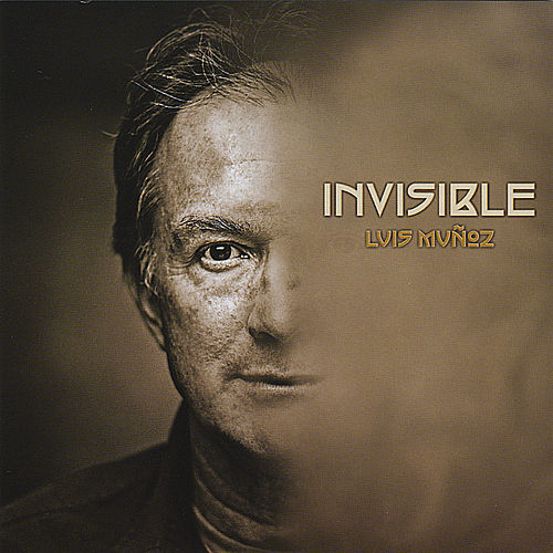 Play & Download Invisible by Luis Munoz | Napster