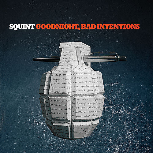 Play & Download Goodnight, Bad Intentions by Squint | Napster