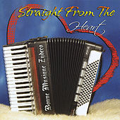 Play & Download Straight From The Heart by Bonne Musique Zydeco | Napster