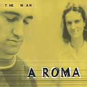 The Man by Aroma