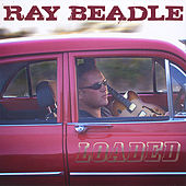 Loaded by Ray Beadle