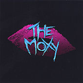 Play & Download The Moxy by Moxy | Napster
