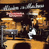 Play & Download Trainwrecks & Tipjars by The Mission (U.K.) | Napster