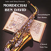 Play & Download Yerushalayim Our Home / L'koved Yom Tov by Mordechai Ben David | Napster