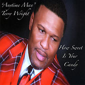 Play & Download How Sweet Is Your Candy by Terry Wright | Napster