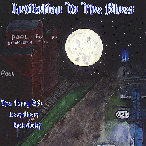 Play & Download Invitation to the Blues by Terry Blankley | Napster