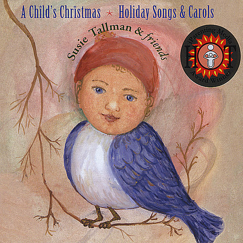 Play & Download A Child's Christmas, Holiday Songs & Carols by Susie Tallman | Napster