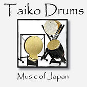 Play & Download Taiko Drums: Music of Japan by Taiko Drums: Music of Japan | Napster