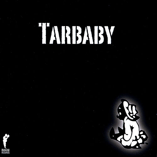 Play & Download Tarbaby by Tarbaby | Napster