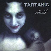 Play & Download Unleashed by Tartanic | Napster