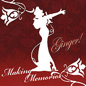 Play & Download Making Memories by Ginger | Napster