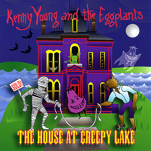 The House at Creepy Lake by Kenny Young