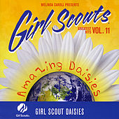 Play & Download Girl Scouts Greatest Hits, Vol. 11, Amazing Daisies by Melinda Caroll | Napster