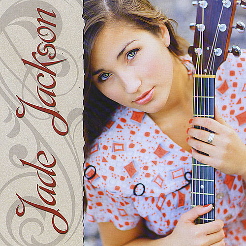 Play & Download Jade Jackson by Jade Jackson | Napster