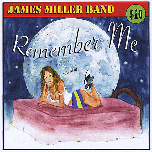Remember Me by James Miller Band