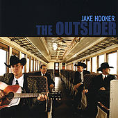 Play & Download The Outsider by Jake Hooker | Napster