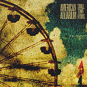 Play & Download Small Town Hymns by American Aquarium | Napster