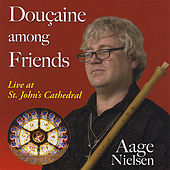 Douçaine among Friends by Aage Nielsen
