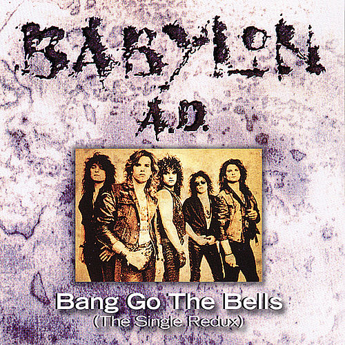 Play & Download Bang Go the Bells by Babylon A.D. | Napster