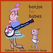 Banjos for Babes by Banjos for Babes