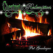 Play & Download Chestnuts & Redemption by Pat Guadagno | Napster