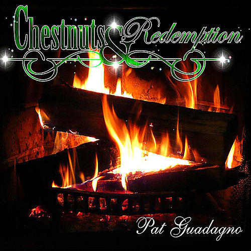 Chestnuts & Redemption by Pat Guadagno