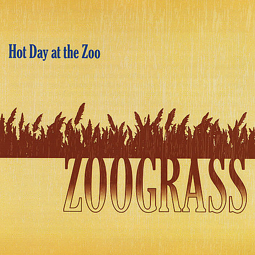 Zoograss by Hot Day at the Zoo
